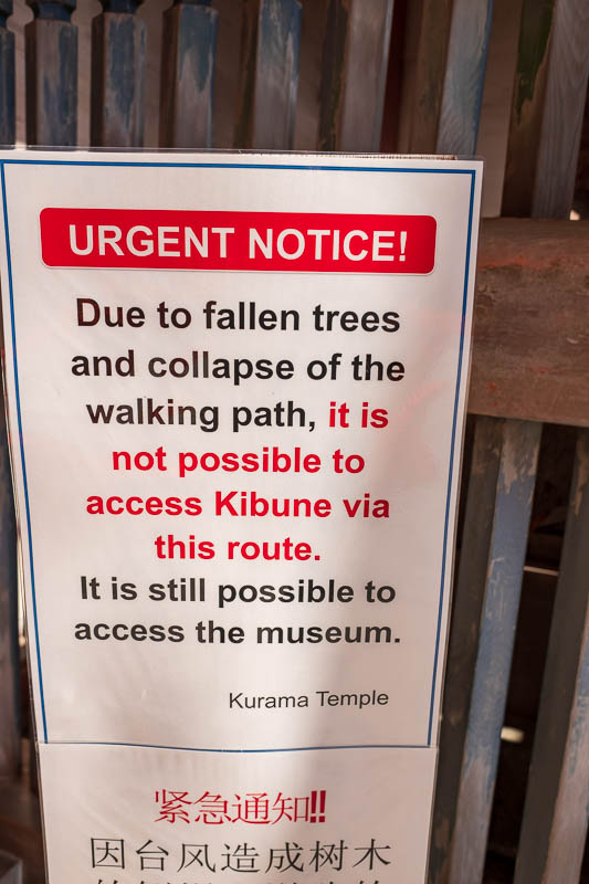Japan-Kyoto-Kurama-Hiking-Shrine - THWARTED! At first I thought I would just ignore this sign and take the path to Kibune anyway. But that proved to be impossible.